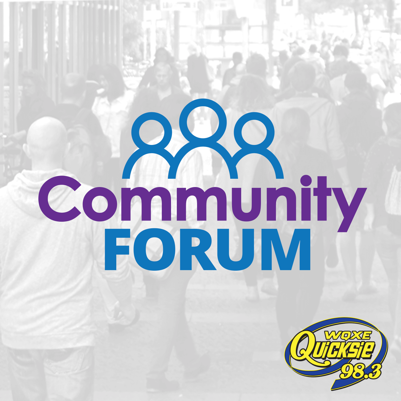 Community Forum – Quicksie 98.3