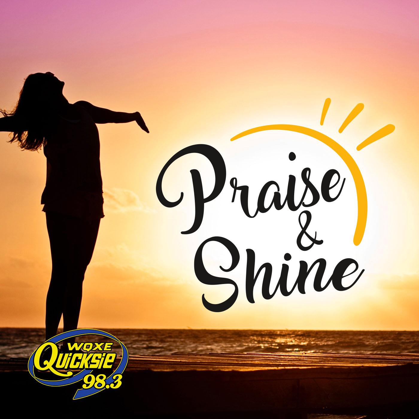 Praise & Shine Devotion – Quicksie 98.3
