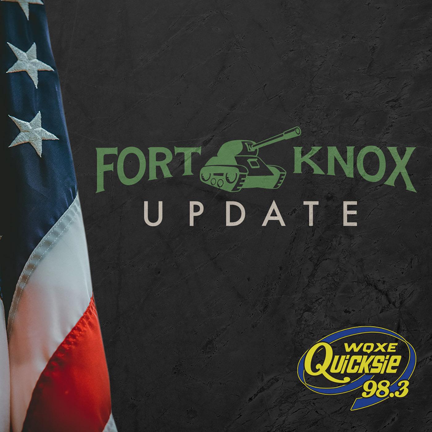 Fort Knox Update – Quicksie 98.3